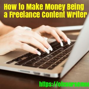 How to make money being a freelance content writer